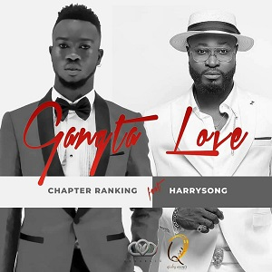 GANGSTA LOVE BY HARRYSONG X CHAPTERRANKING